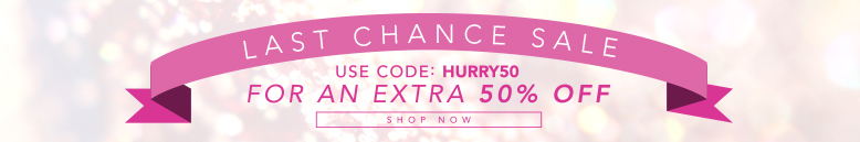 Last Chance Sale: Use code HURRY50 for an extra 50% off