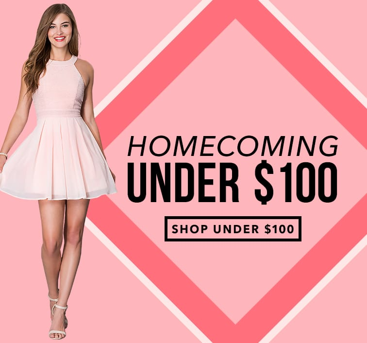 Homecoming Under $100
