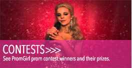 See PromGirl contest winners and their prizes.