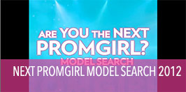 Video of Next PromGirl Model Search 2012.