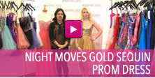Video of Night Moves gold sequin prom dress.