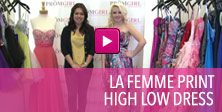 Video of La Femme print high low dress.