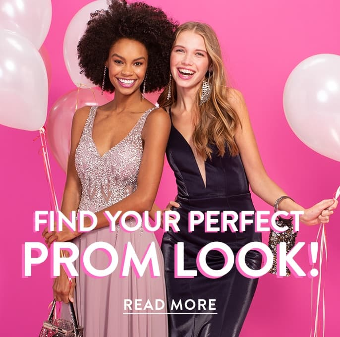 Find Your Perfect PROM LOOK!